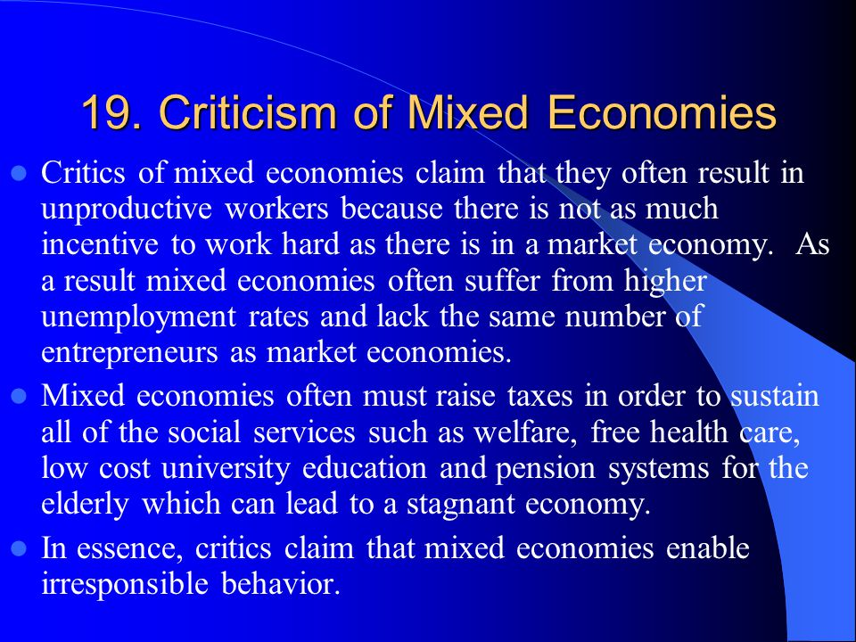 19. Criticism of Mixed Economies