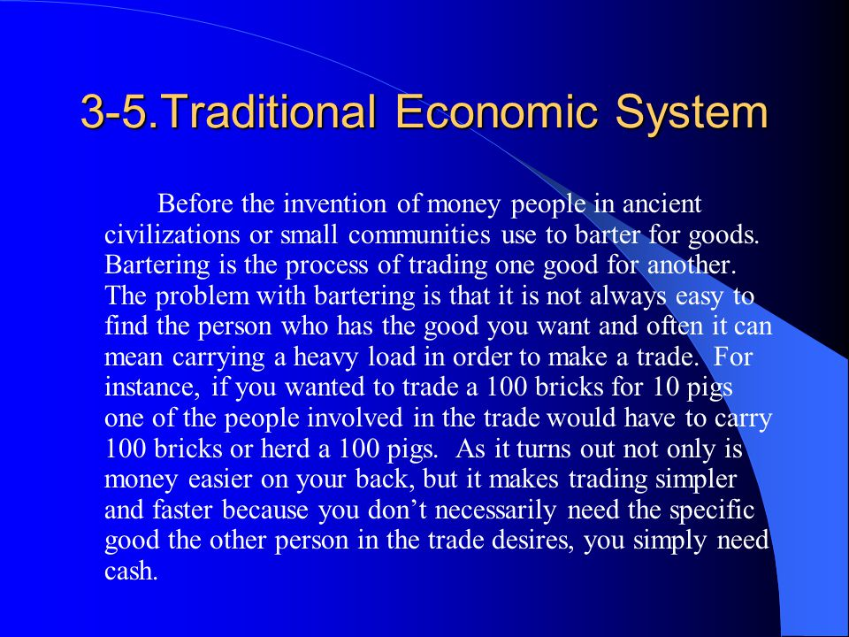 3-5.Traditional Economic System
