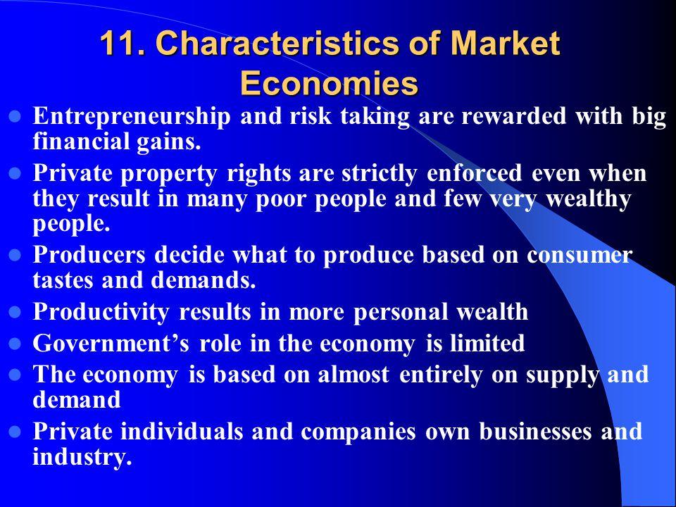 11. Characteristics of Market Economies