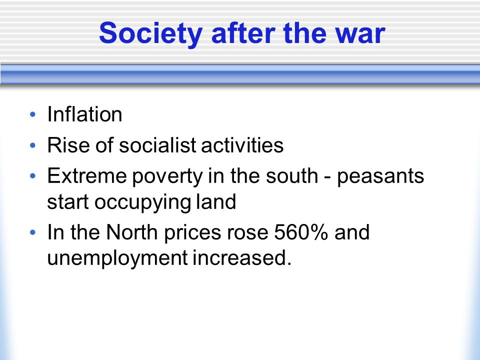 Society after the war Inflation Rise of socialist activities