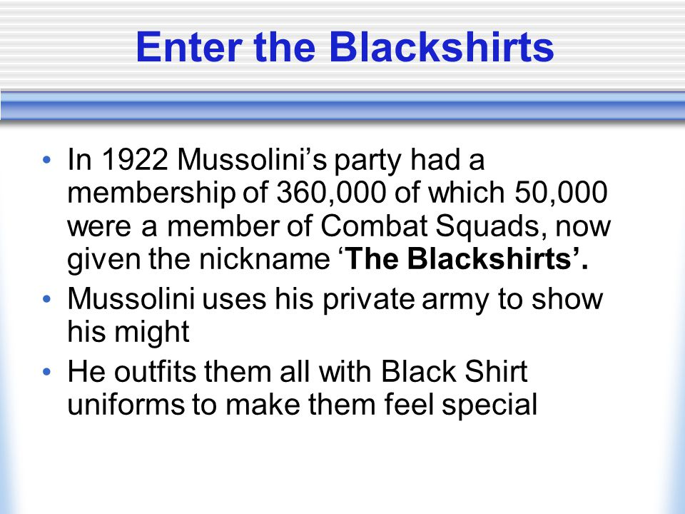 Enter the Blackshirts
