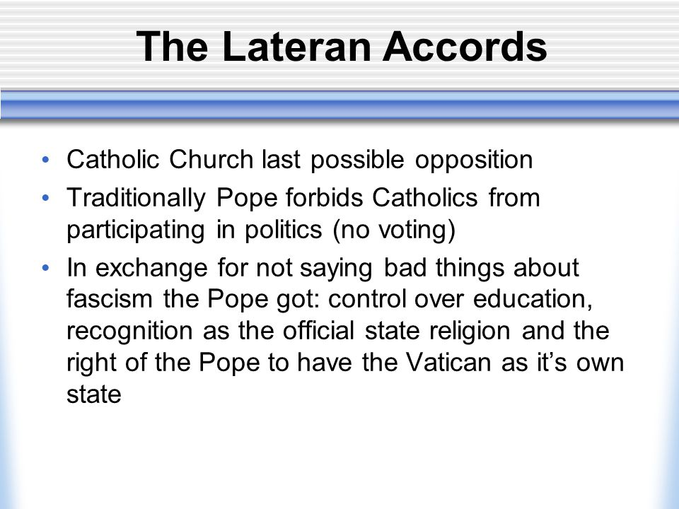 The Lateran Accords Catholic Church last possible opposition