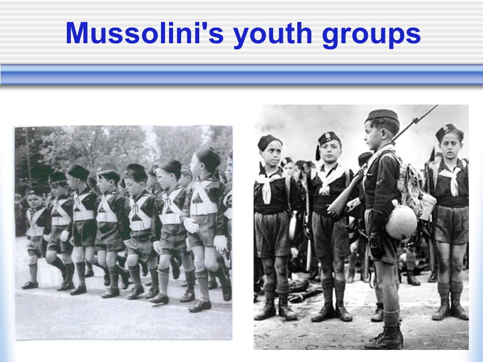 Mussolini s youth groups