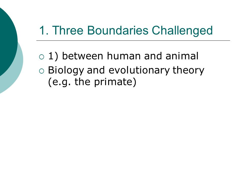 1. Three Boundaries Challenged