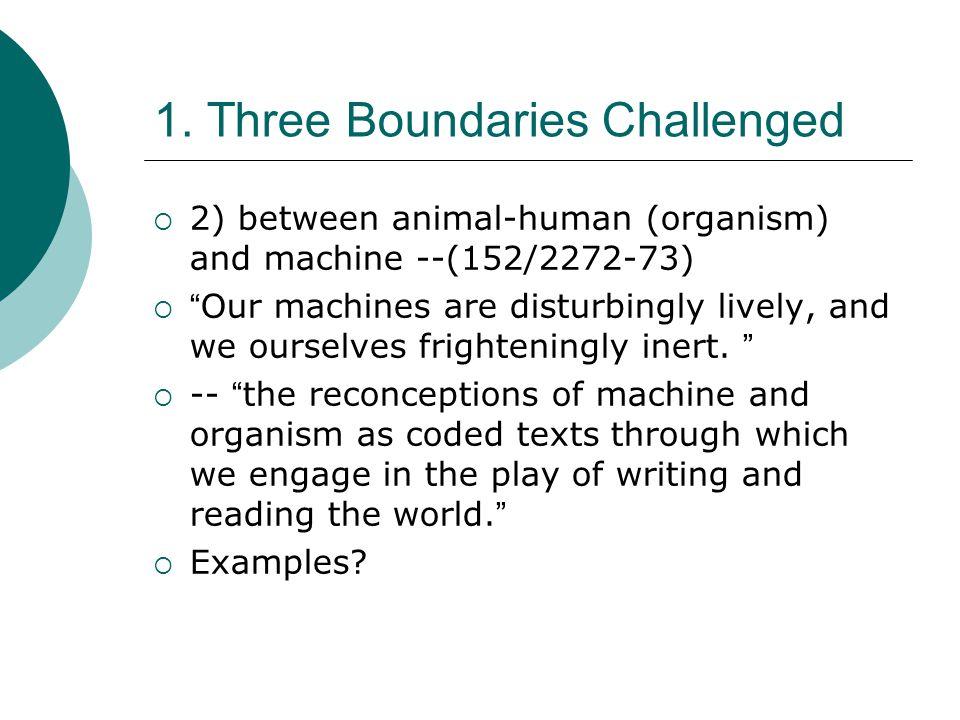 1. Three Boundaries Challenged