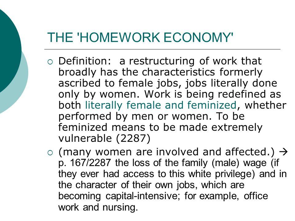 THE HOMEWORK ECONOMY