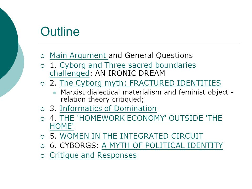 Outline Main Argument and General Questions