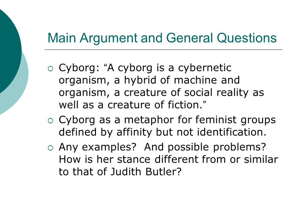 Main Argument and General Questions