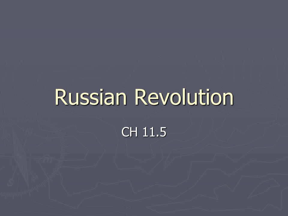 Russian Revolution CH 11.5