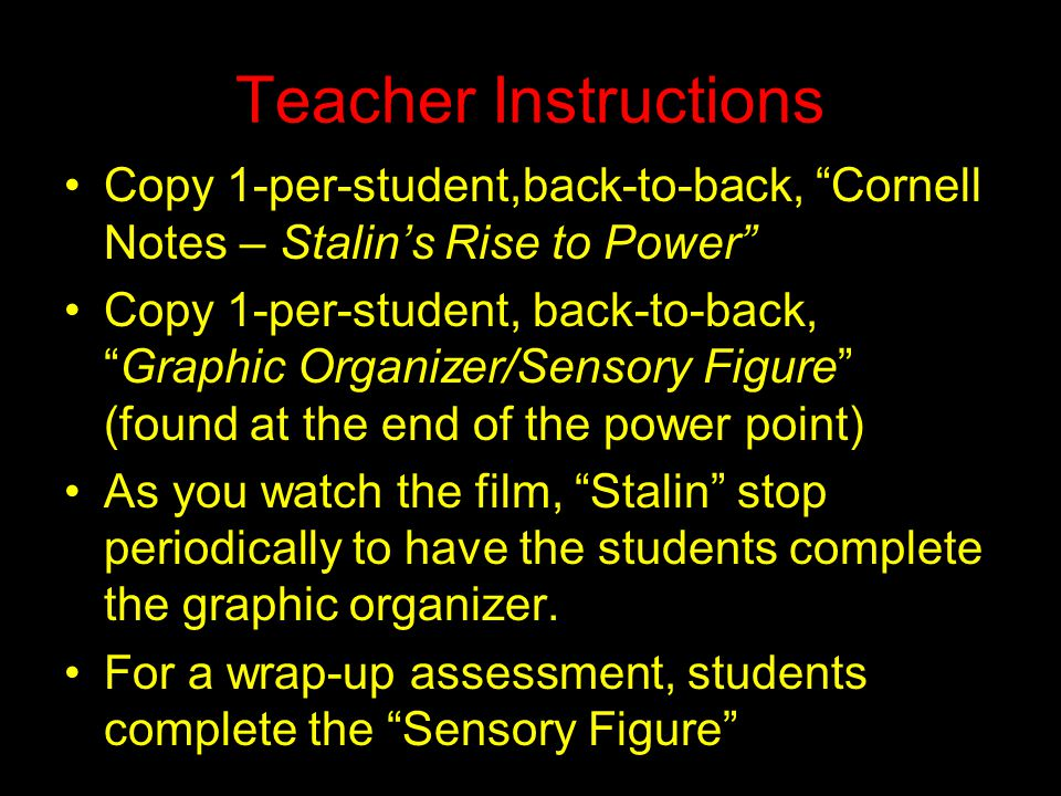 Teacher Instructions Copy 1-per-student,back-to-back, Cornell Notes – Stalin's Rise to Power