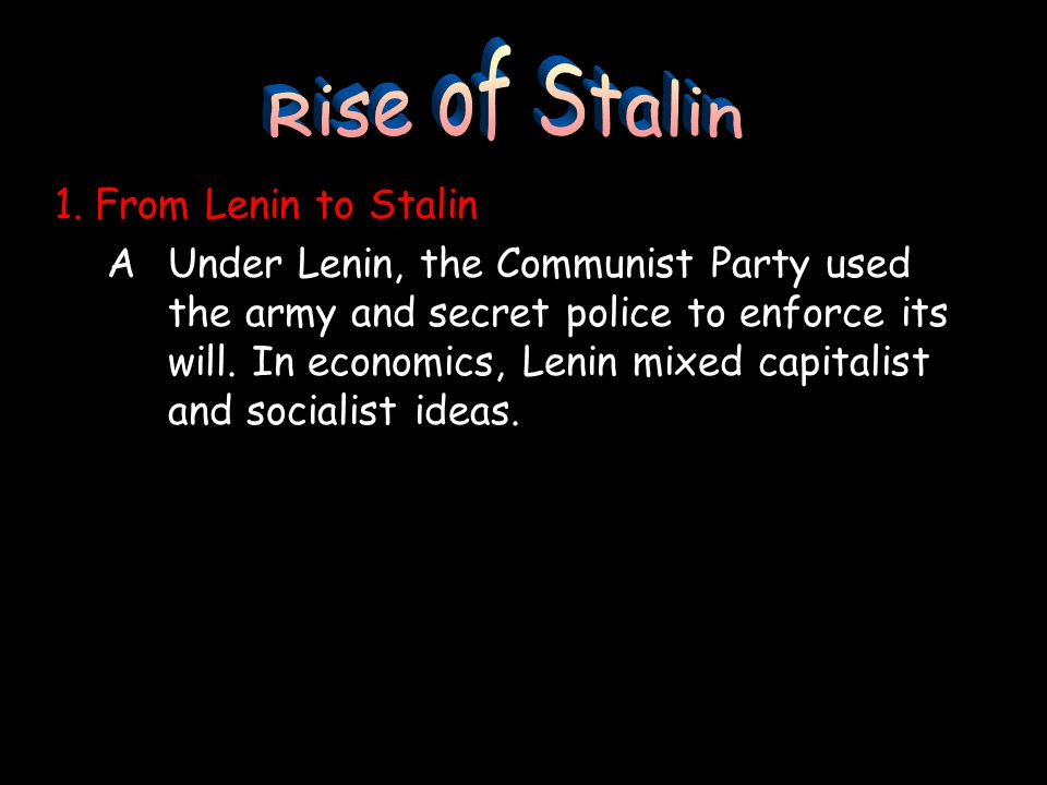 Rise of Stalin 1. From Lenin to Stalin