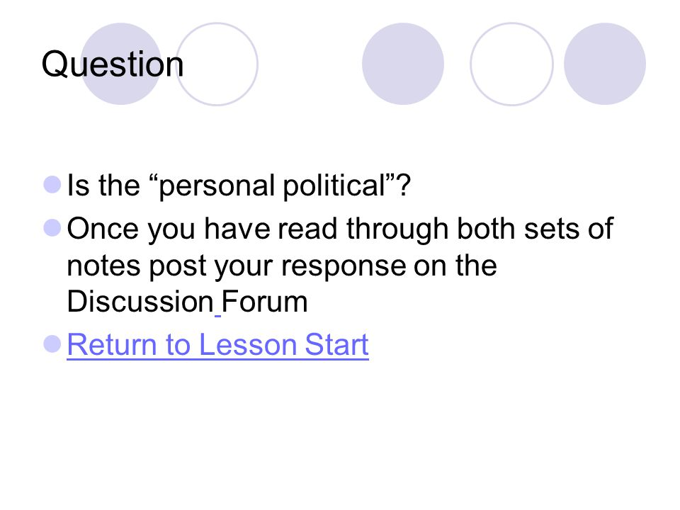 Question Is the personal political