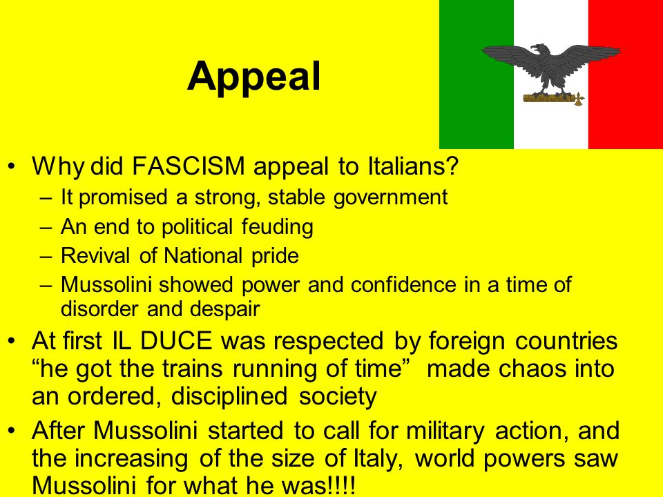Appeal Why did FASCISM appeal to Italians