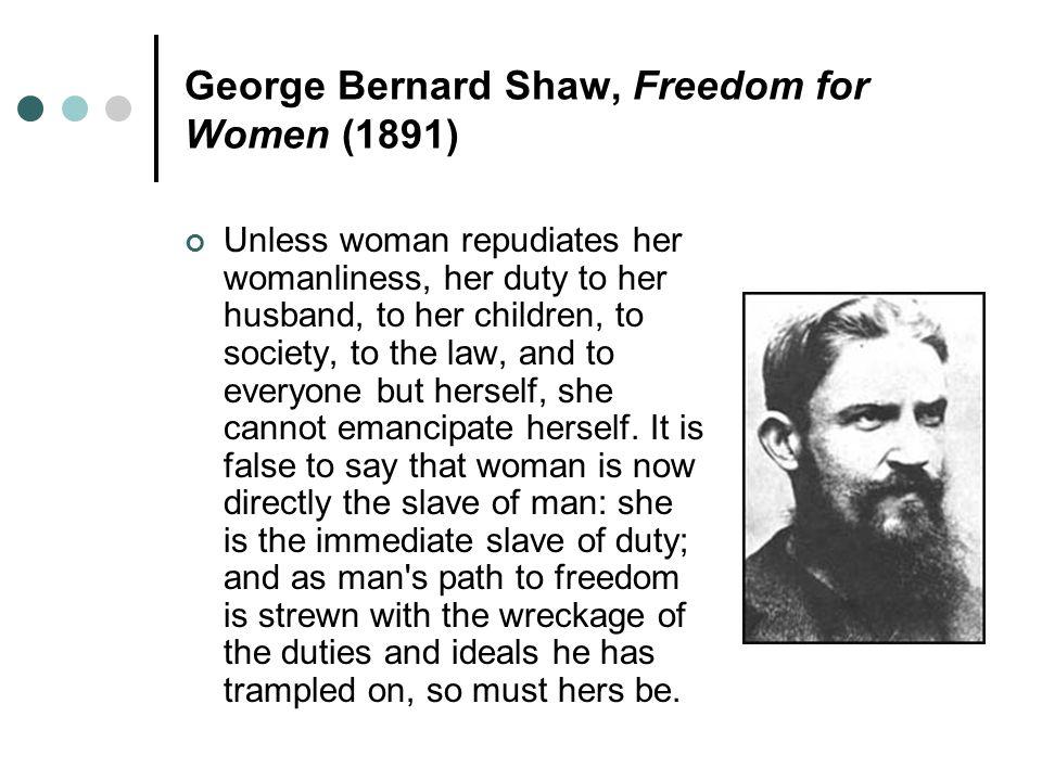 George Bernard Shaw, Freedom for Women (1891)