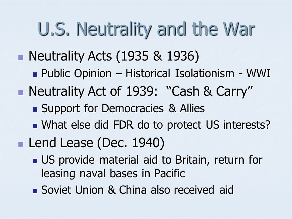 U.S. Neutrality and the War