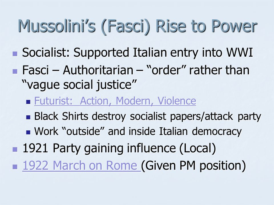 Mussolini's (Fasci) Rise to Power