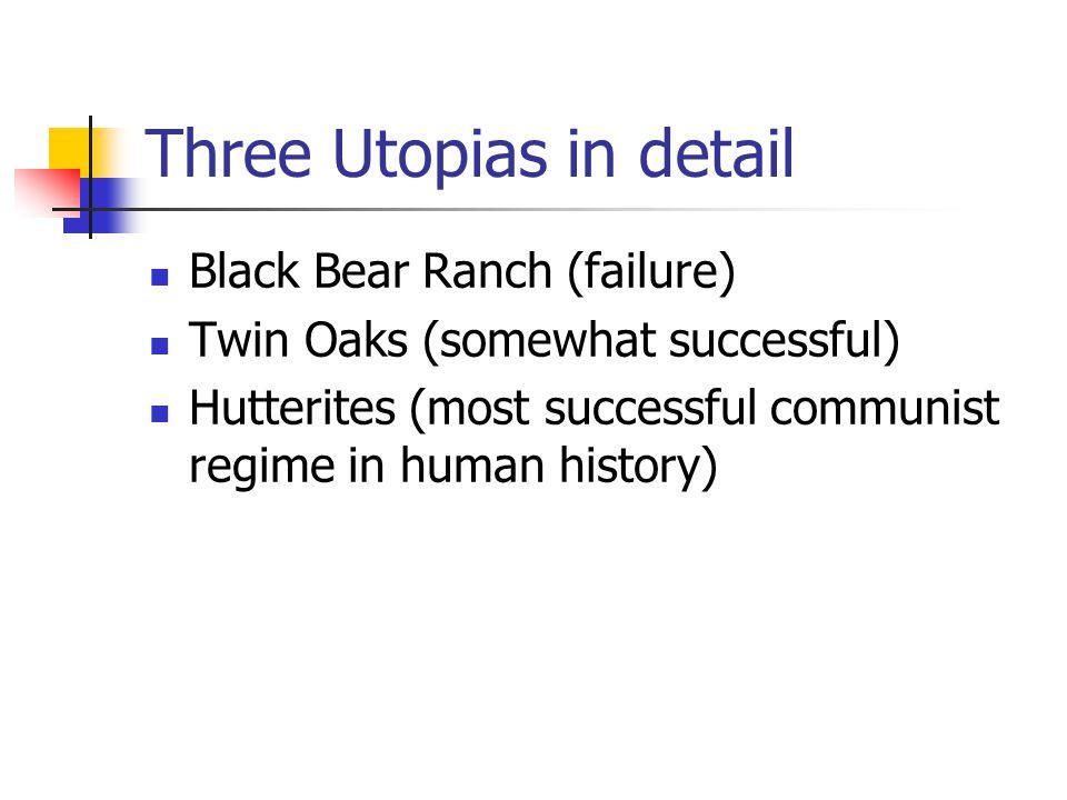 Three Utopias in detail