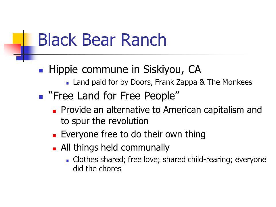 Black Bear Ranch Hippie commune in Siskiyou, CA