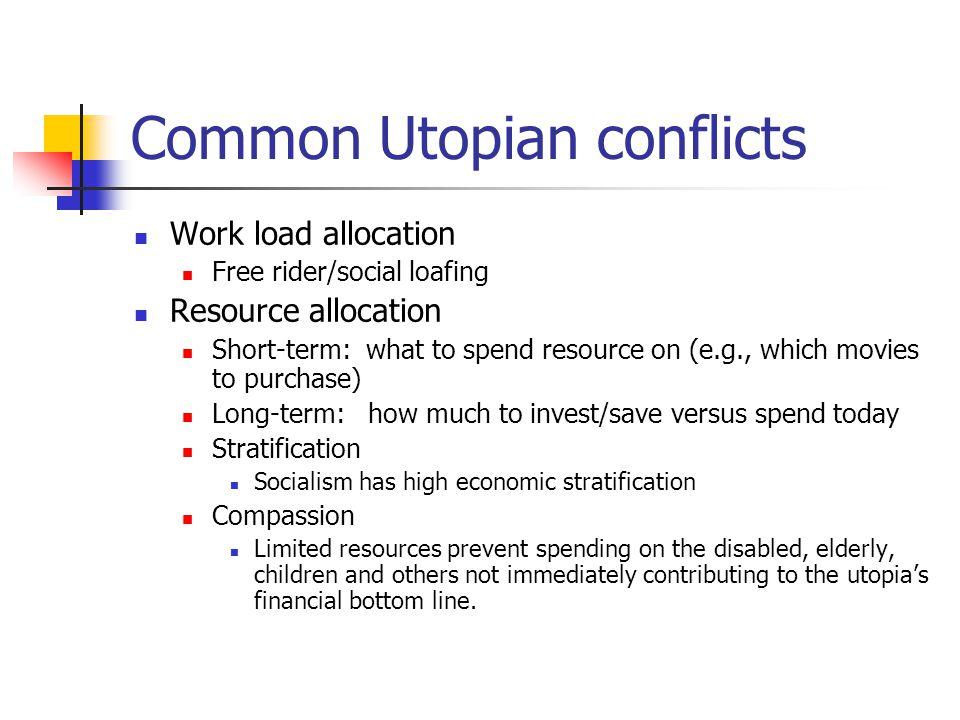 Common Utopian conflicts