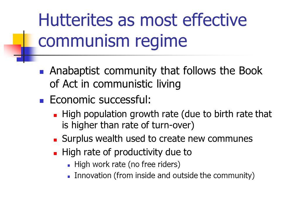 Hutterites as most effective communism regime