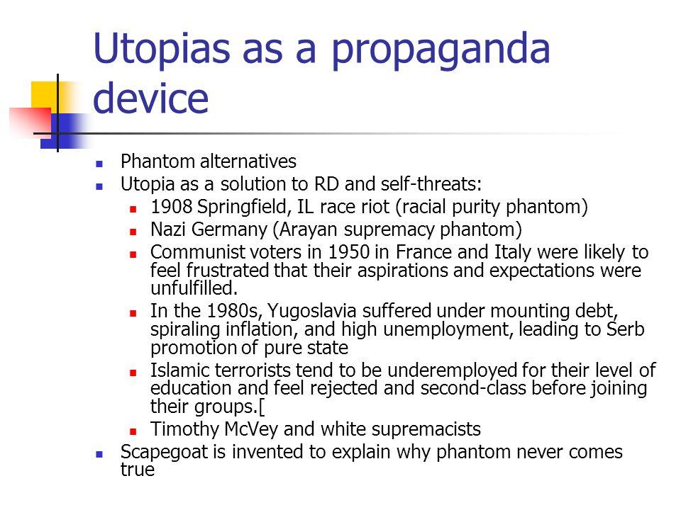 Utopias as a propaganda device