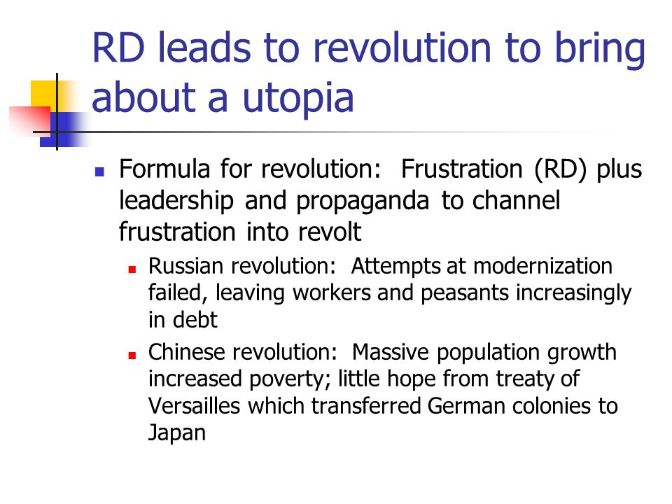 RD leads to revolution to bring about a utopia