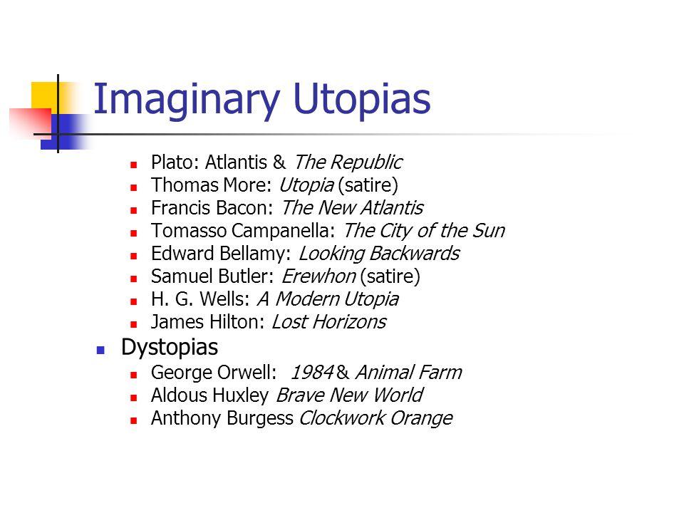 Imaginary Utopias Dystopias Plato: Atlantis & The Republic