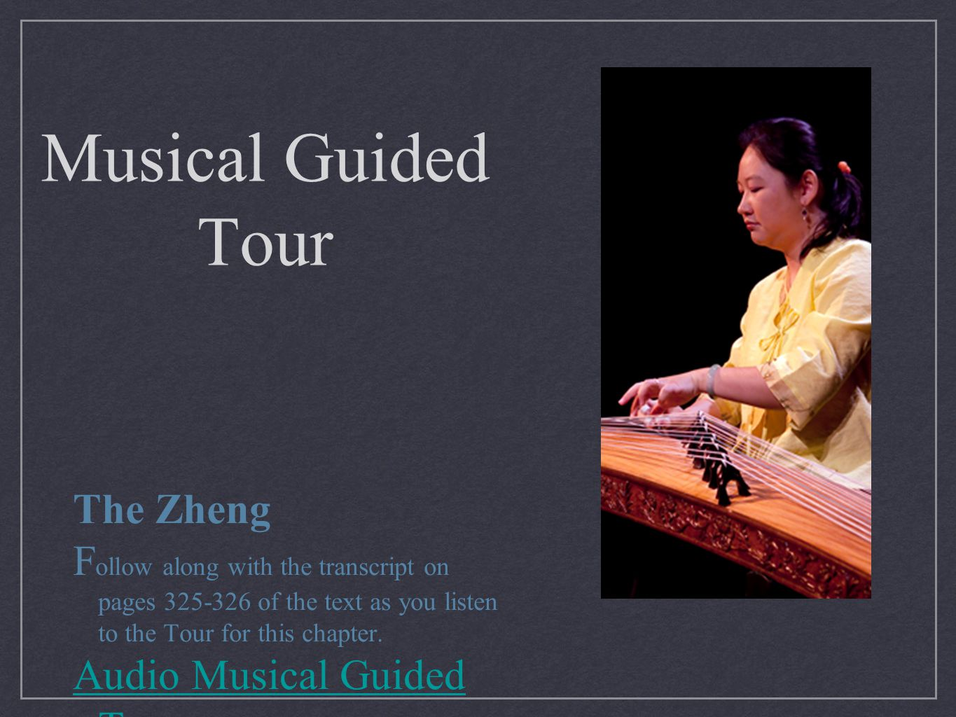 Musical Guided Tour The Zheng