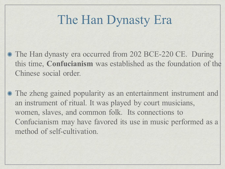 The Han Dynasty Era