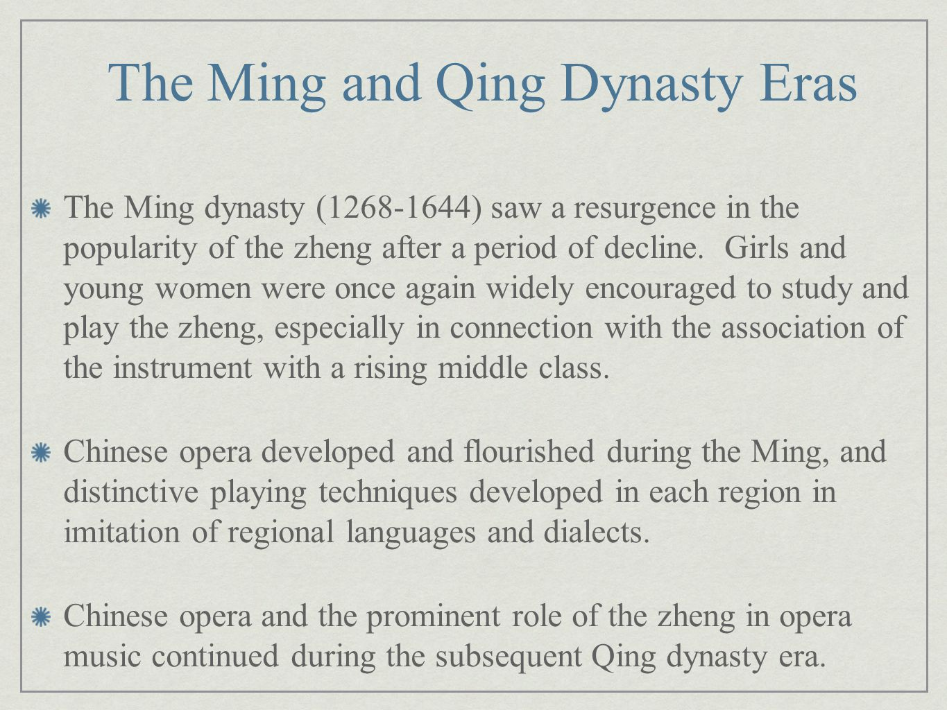 The Ming and Qing Dynasty Eras
