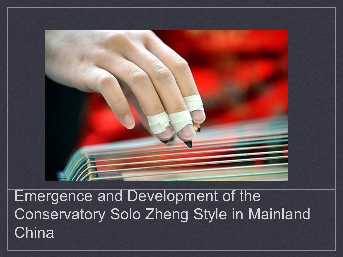 Emergence and Development of the Conservatory Solo Zheng Style in Mainland China