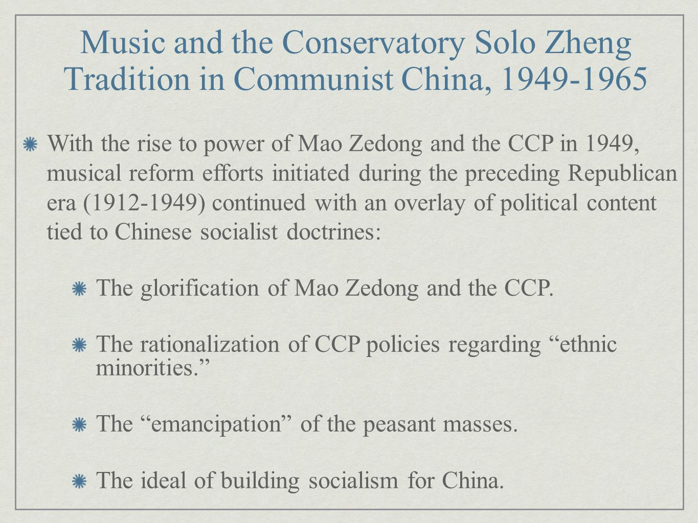 Music and the Conservatory Solo Zheng Tradition in Communist China, 1949-1965