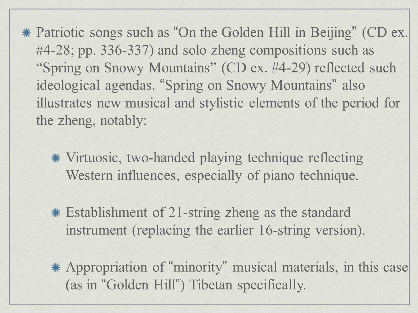 Patriotic songs such as On the Golden Hill in Beijing (CD ex