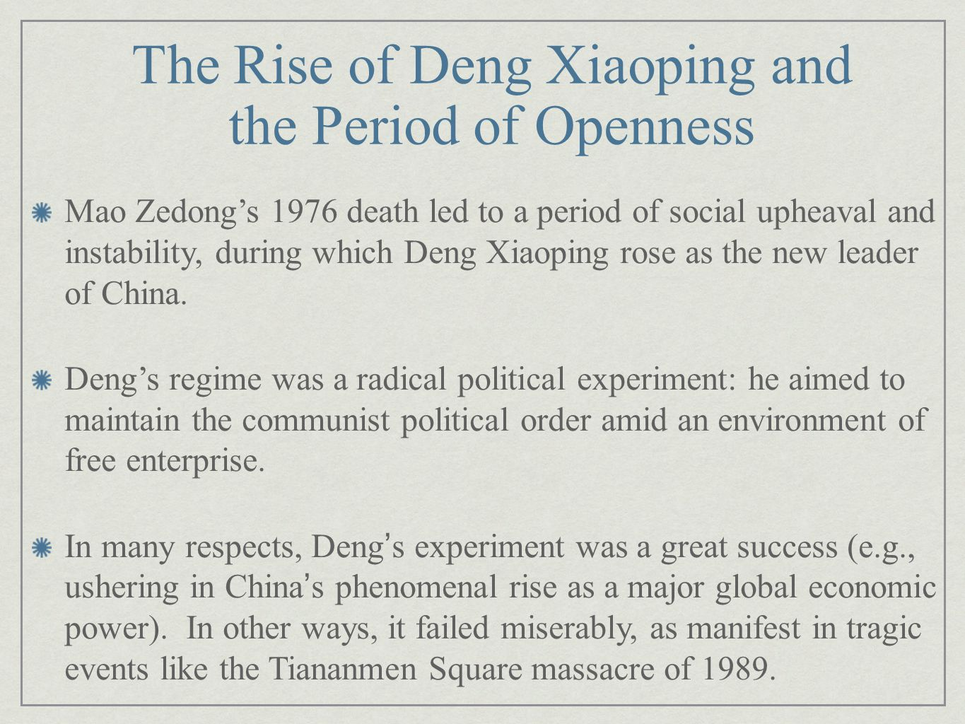 The Rise of Deng Xiaoping and the Period of Openness
