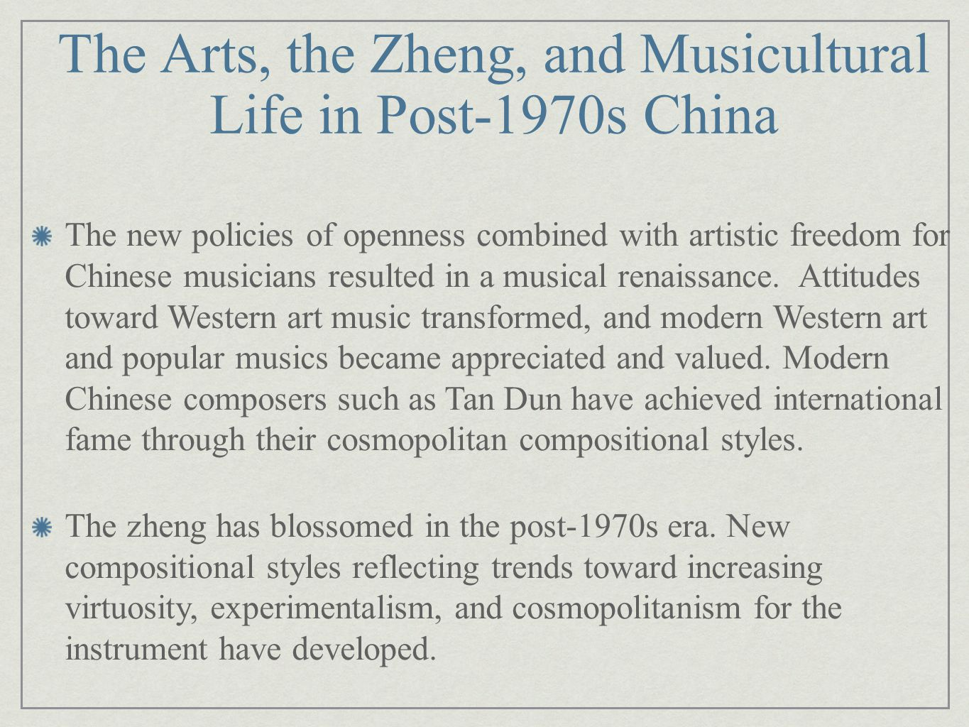 The Arts, the Zheng, and Musicultural Life in Post-1970s China