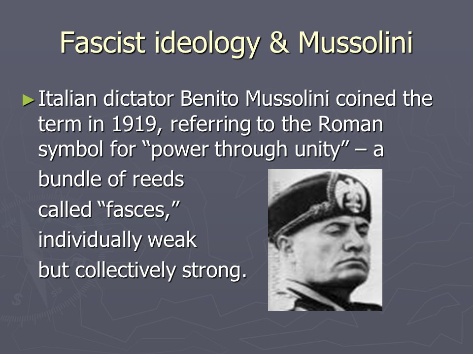 Fascist ideology & Mussolini