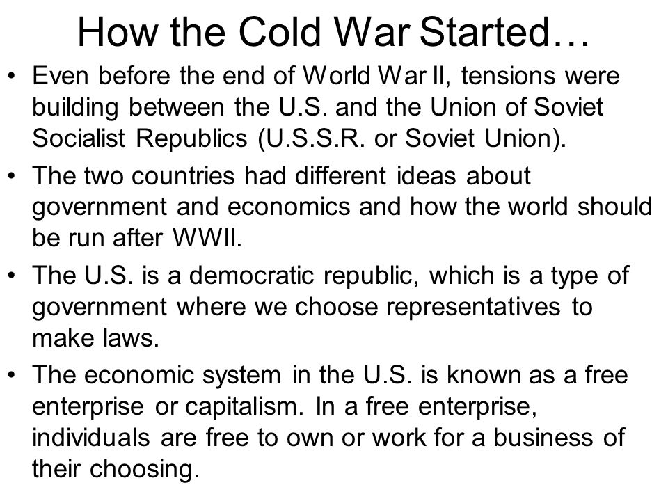 How the Cold War Started…