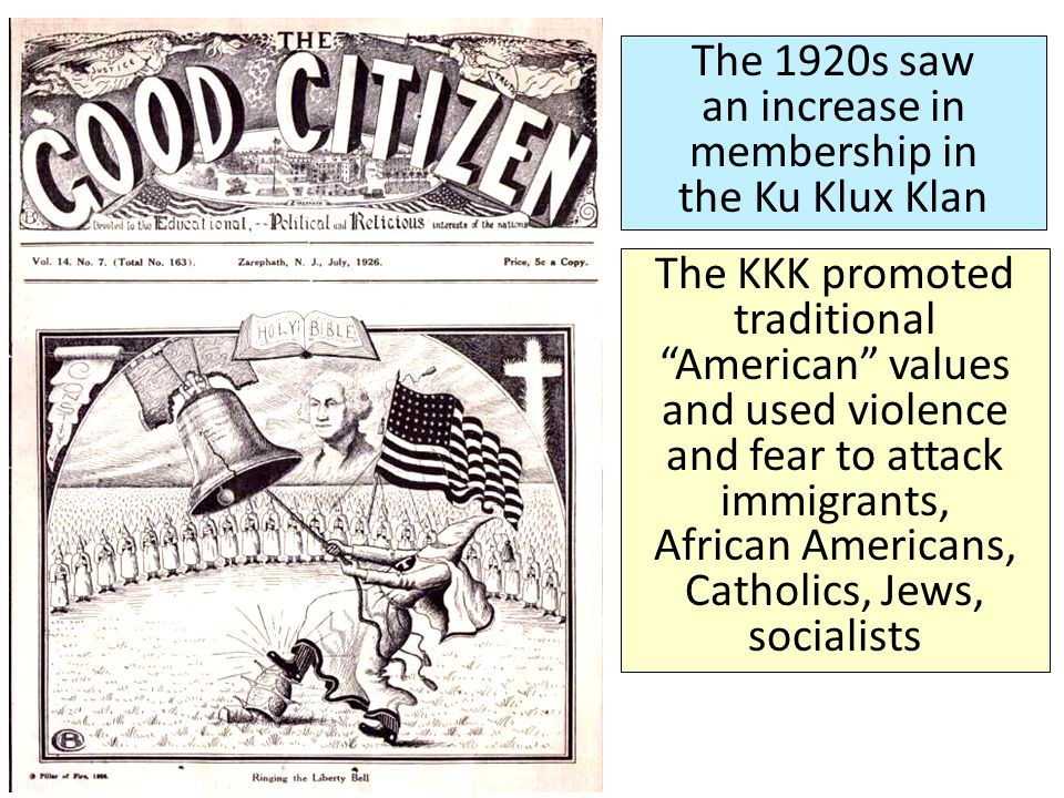 The 1920s saw an increase in membership in the Ku Klux Klan