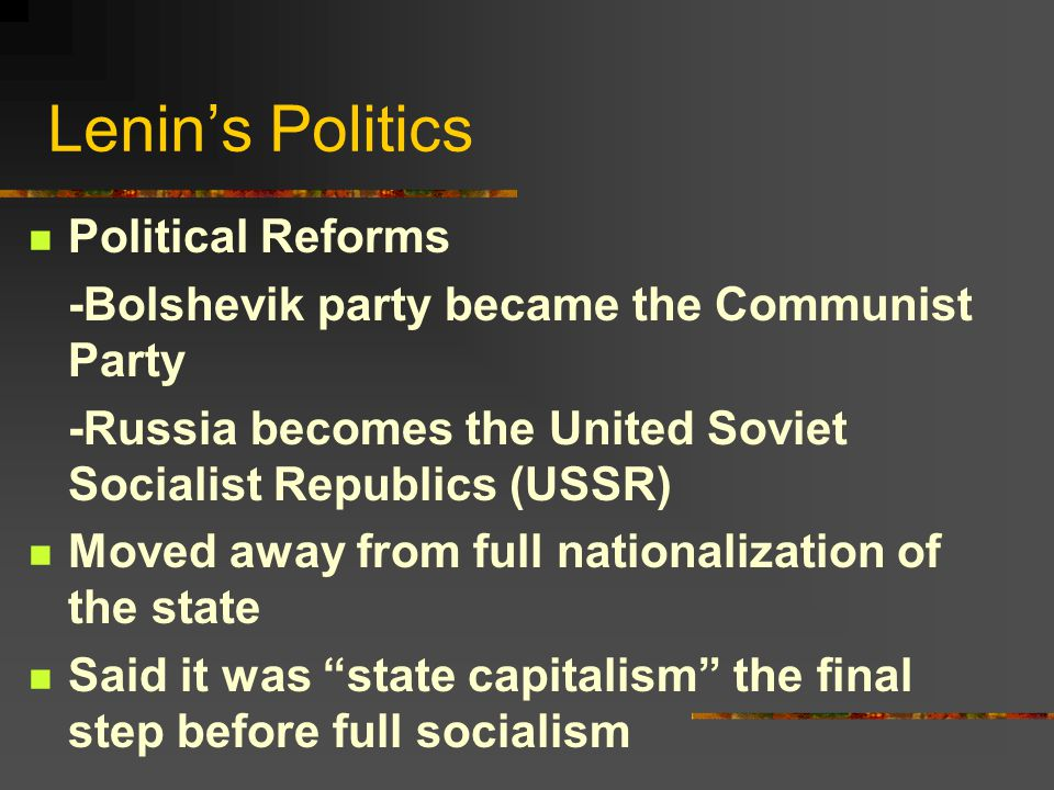 Lenin's Politics Political Reforms