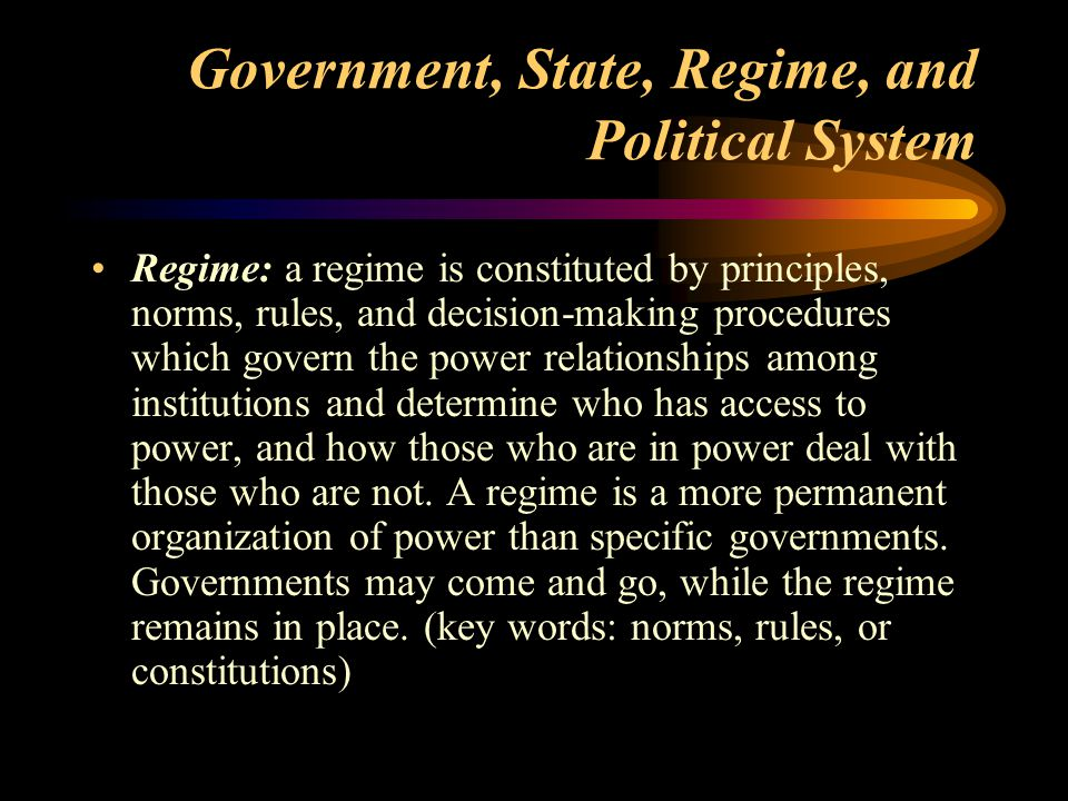 Government, State, Regime, and Political System