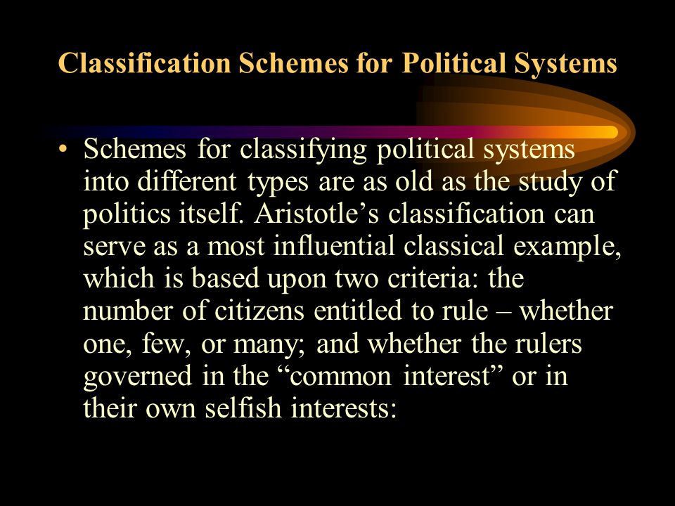 Classification Schemes for Political Systems