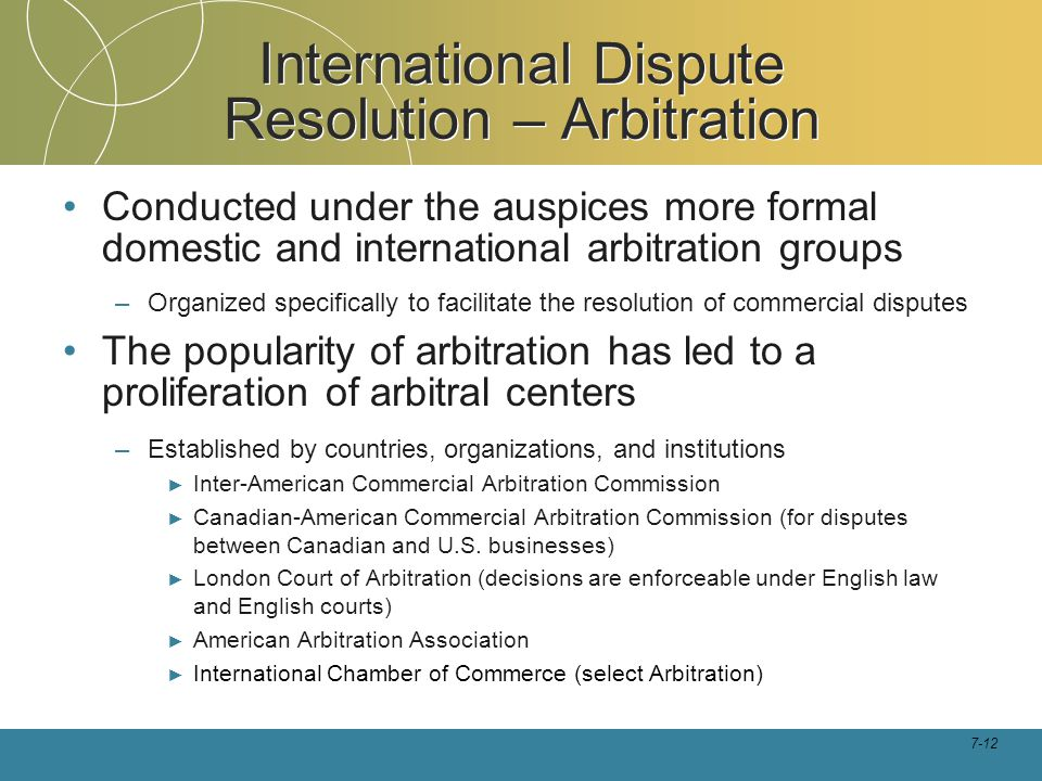 International Dispute Resolution – Arbitration