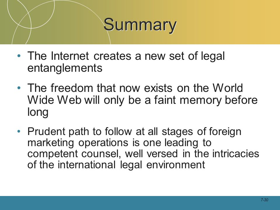 Summary The Internet creates a new set of legal entanglements