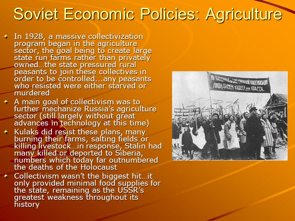 Soviet Economic Policies: Agriculture
