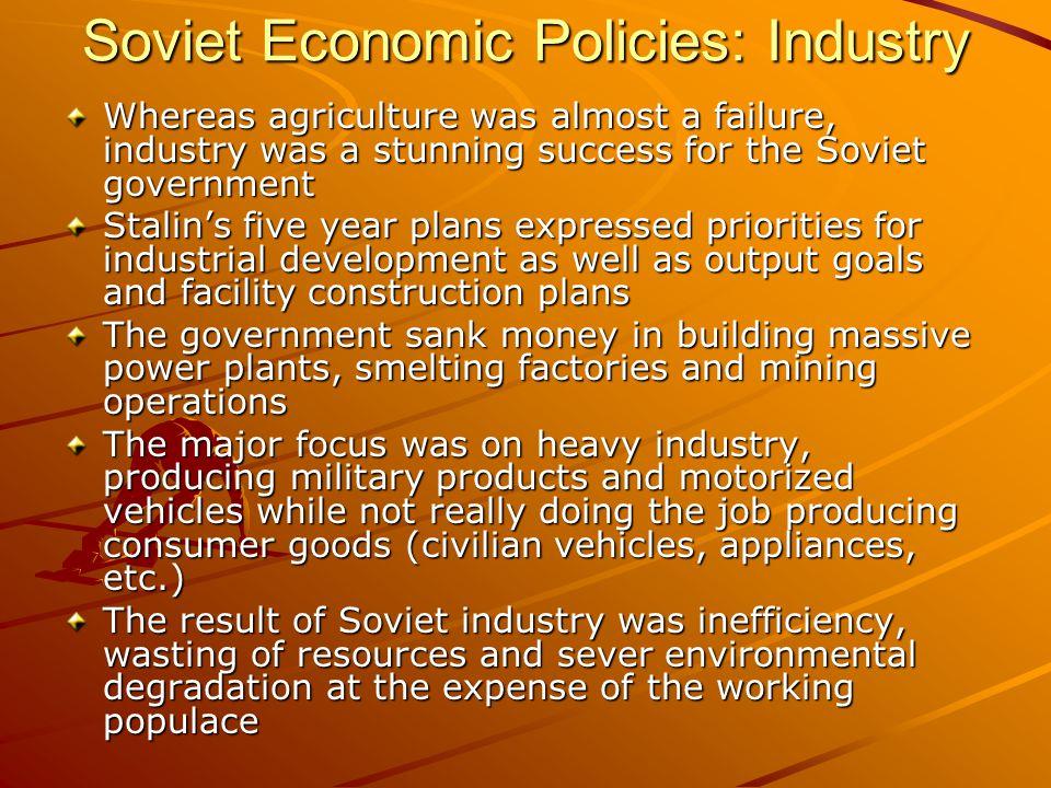 Soviet Economic Policies: Industry