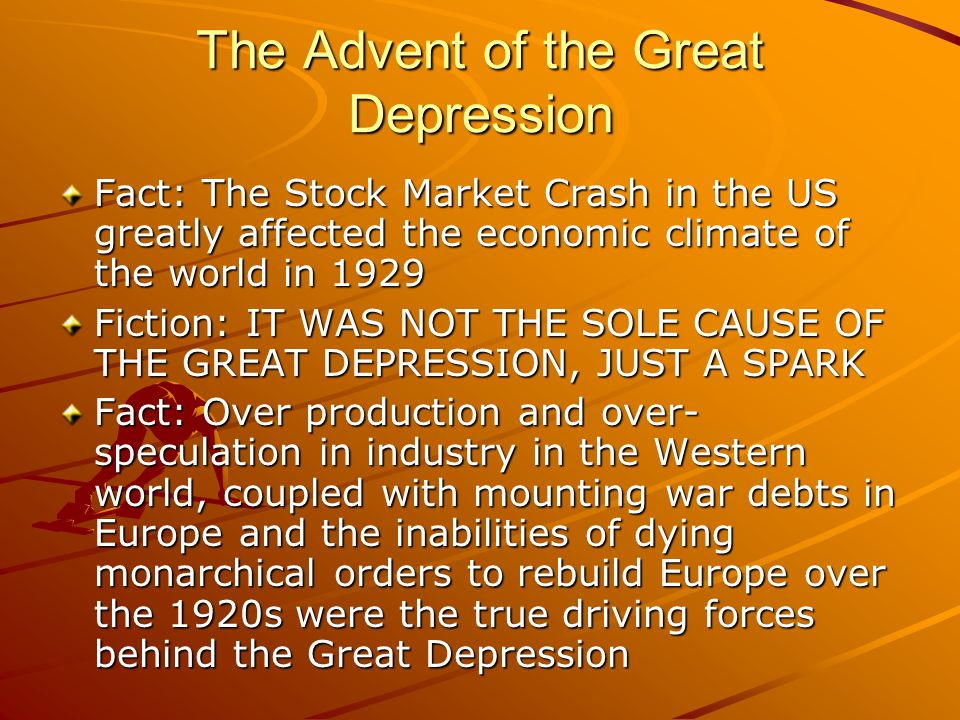 The Advent of the Great Depression