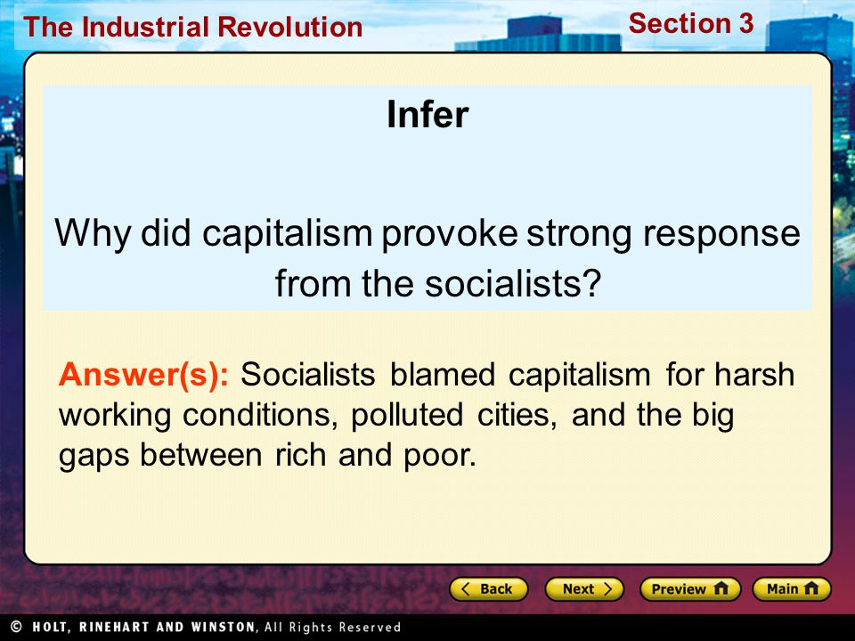 Why did capitalism provoke strong response from the socialists