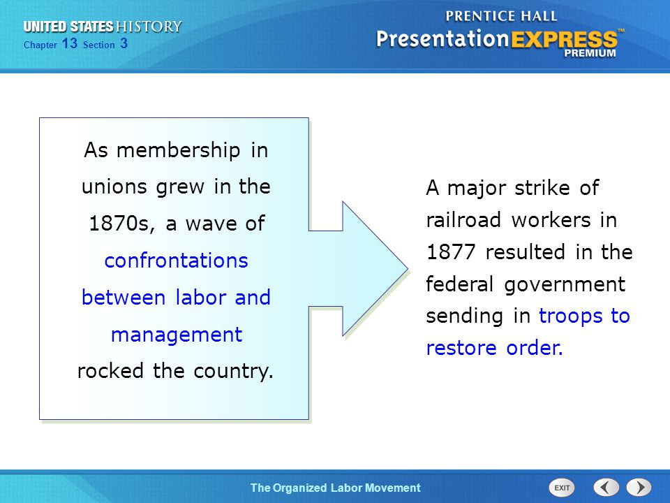 As membership in unions grew in the 1870s, a wave of confrontations between labor and management rocked the country.