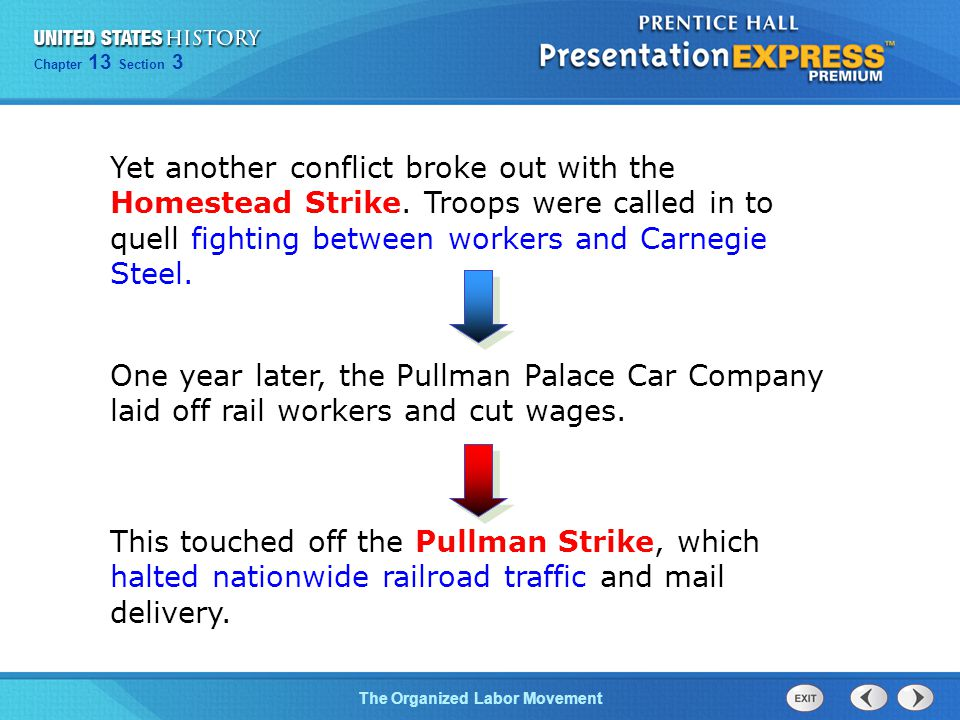 Yet another conflict broke out with the Homestead Strike