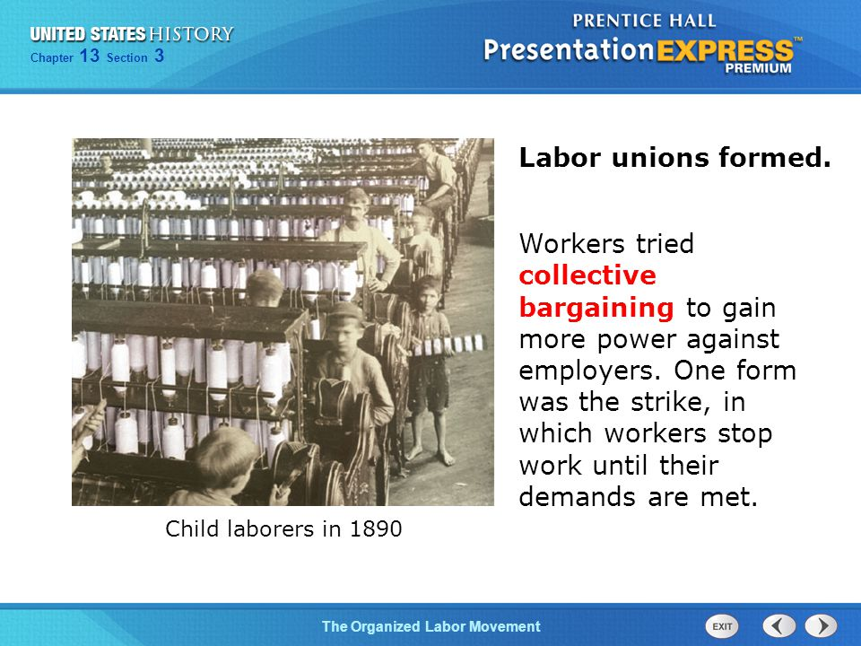 Labor unions formed.